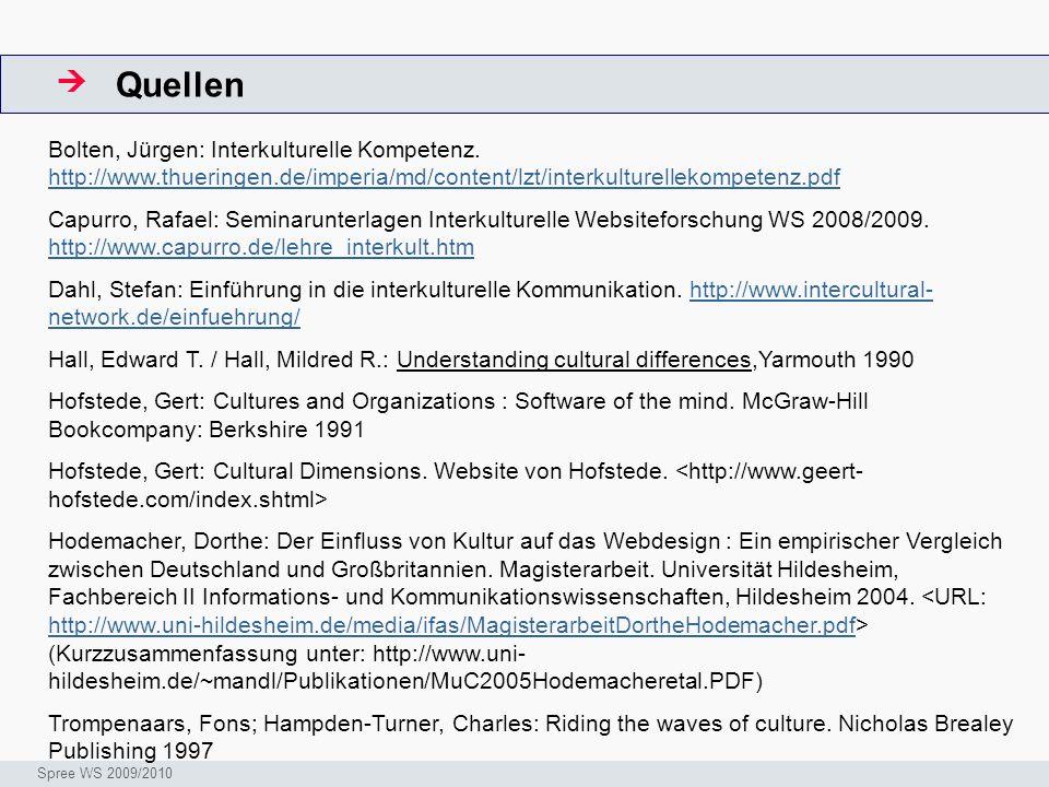 Quellen  ArbeitsschritteW. Bolten, Jürgen: Interkulturelle Kompetenz. http://www.thueringen.de/imperia/md/content/lzt/interkulturellekompetenz.pdf.