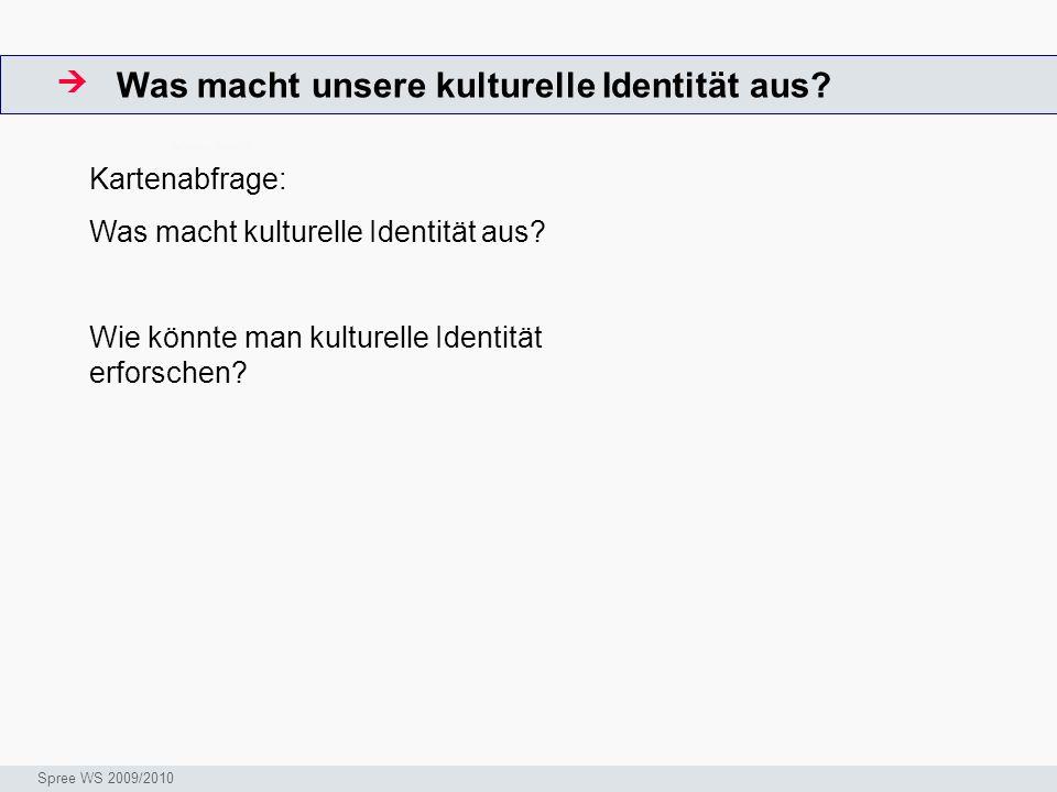 Was macht unsere kulturelle Identität aus