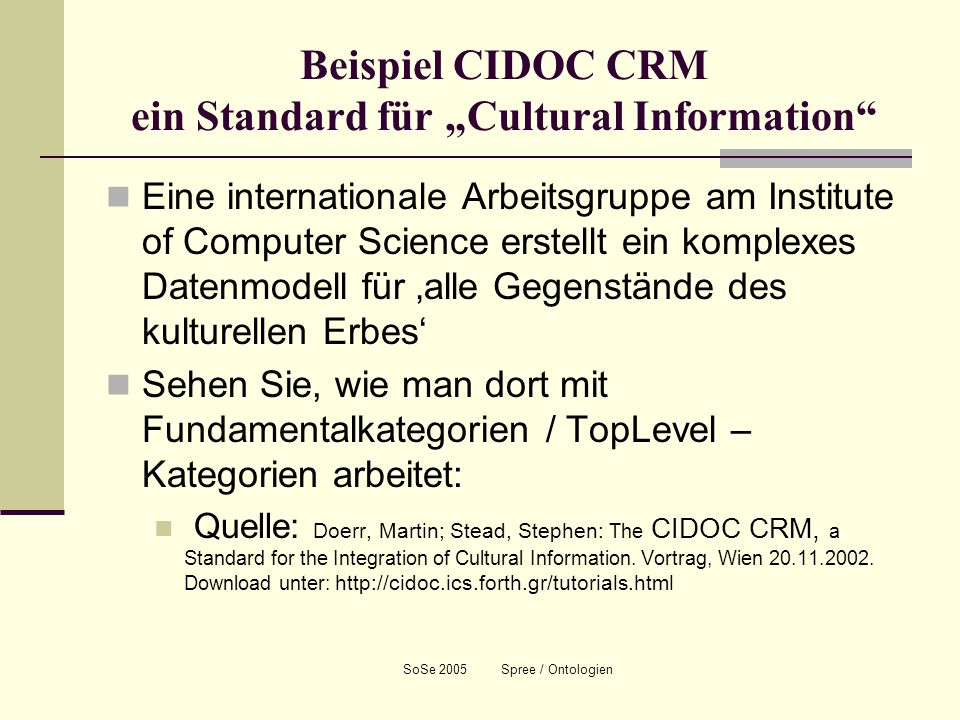 """Beispiel CIDOC CRM ein Standard für """"Cultural Information"""