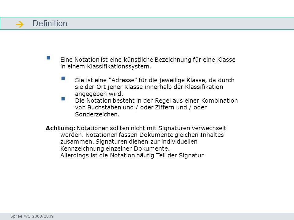  Definition. Einstieg. Eine Notation ist eine künstliche Bezeichnung für eine Klasse in einem Klassifikationssystem.