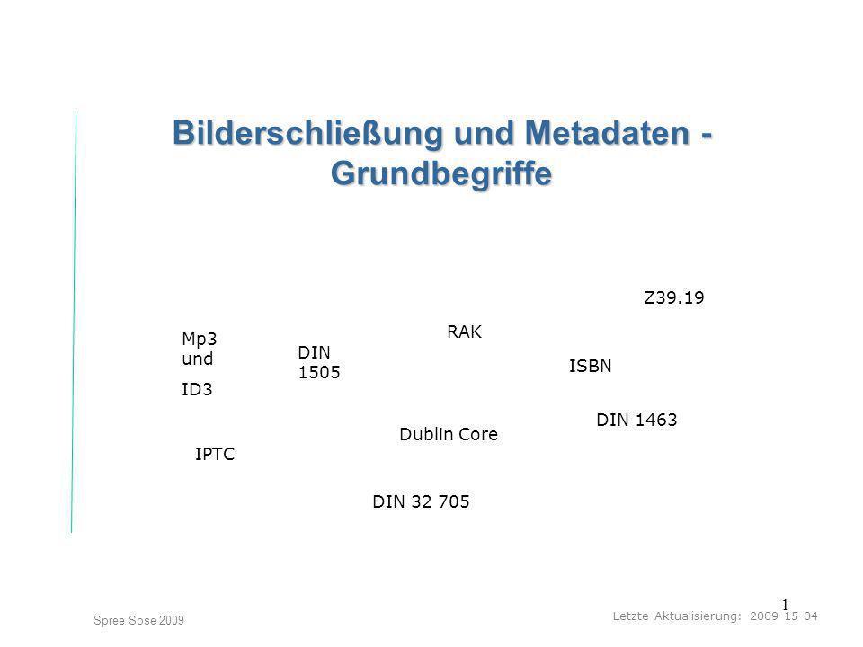 Bilderschließung und Metadaten - Grundbegriffe