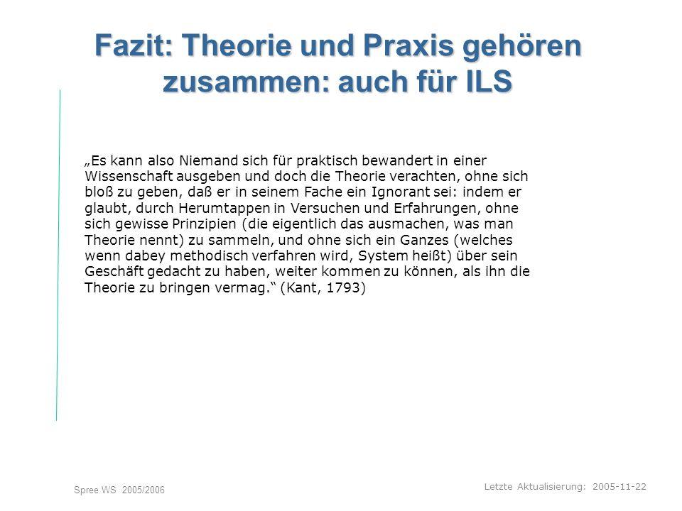 Fazit: Theorie und Praxis gehören zusammen: auch für ILS