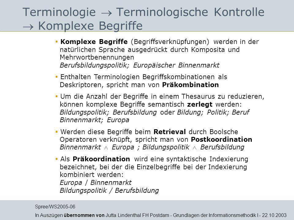 Terminologie  Terminologische Kontrolle  Komplexe Begriffe