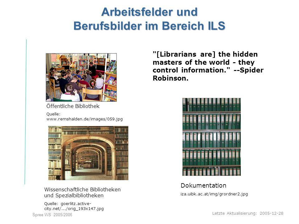 Arbeitsfelder und Berufsbilder im Bereich ILS