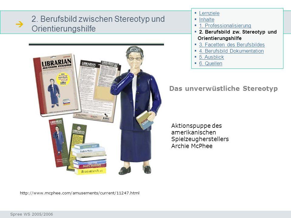  2. Berufsbild zwischen Stereotyp und Orientierungshilfe