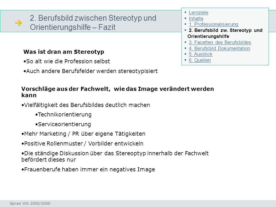  2. Berufsbild zwischen Stereotyp und Orientierungshilfe – Fazit