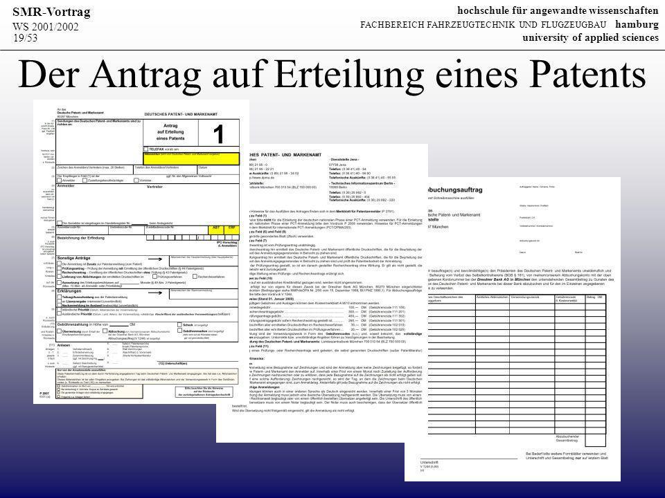 Der Antrag auf Erteilung eines Patents