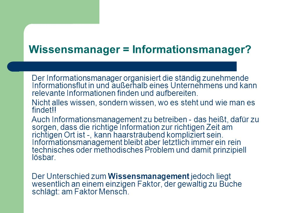 Wissensmanager = Informationsmanager