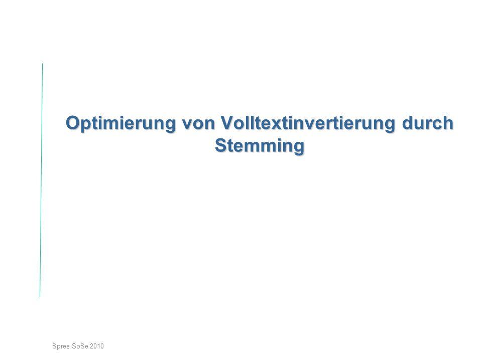 Optimierung von Volltextinvertierung durch Stemming