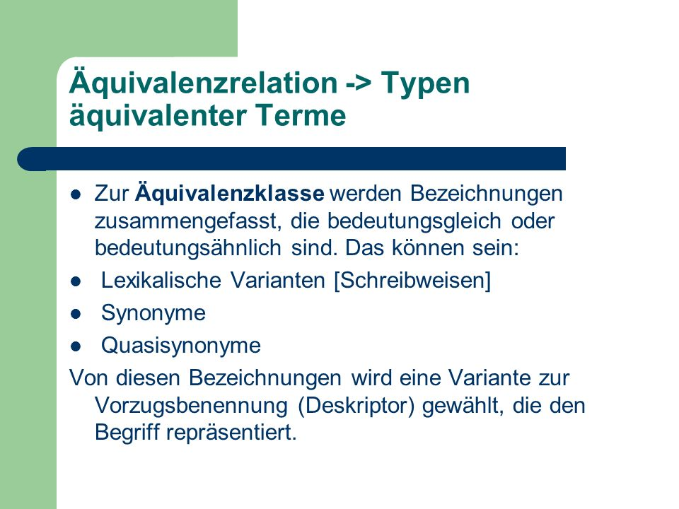 Äquivalenzrelation -> Typen äquivalenter Terme