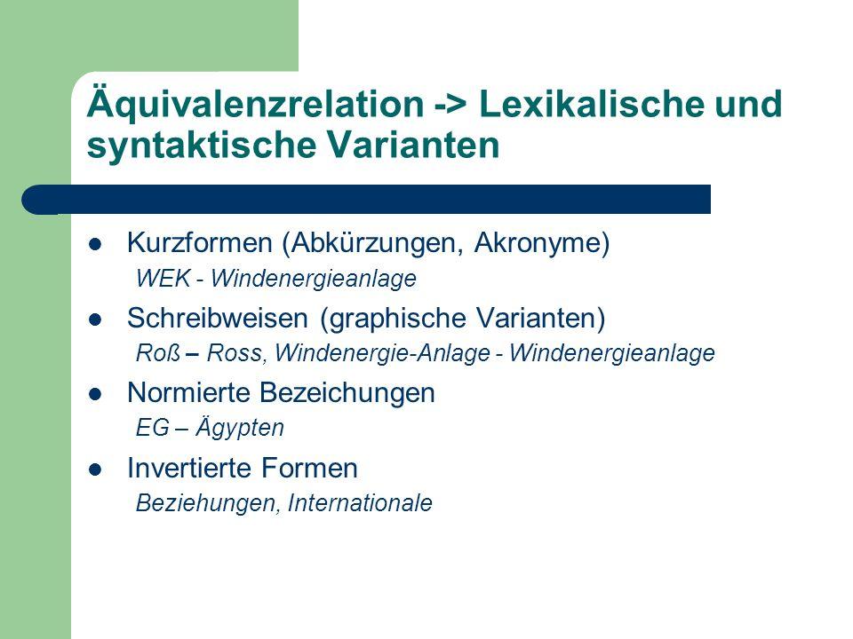 Äquivalenzrelation -> Lexikalische und syntaktische Varianten