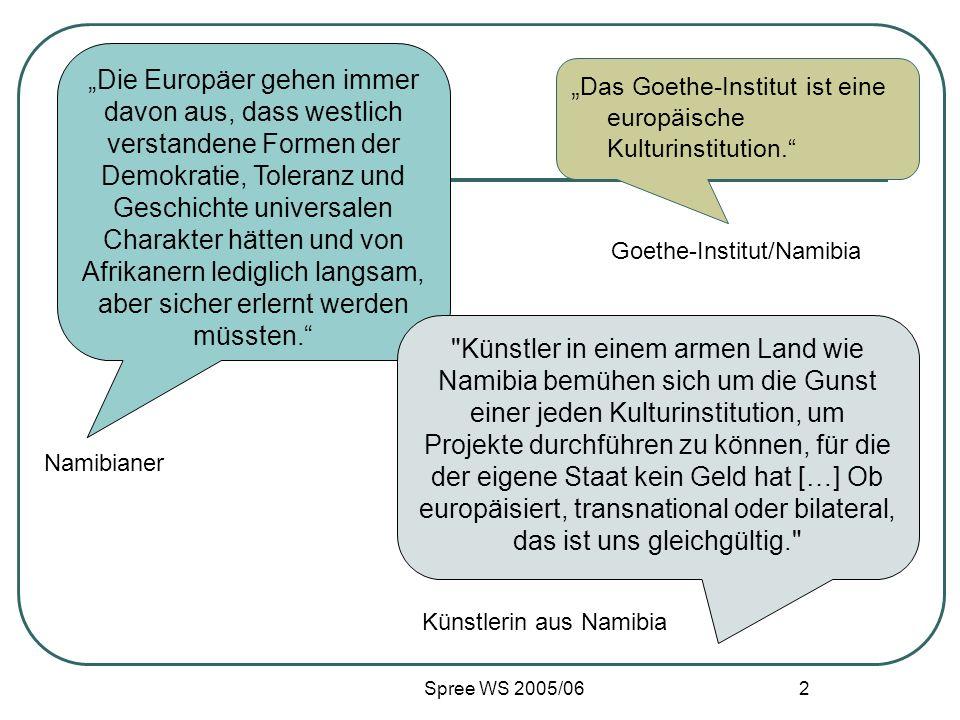 """""""Das Goethe-Institut ist eine europäische Kulturinstitution."""