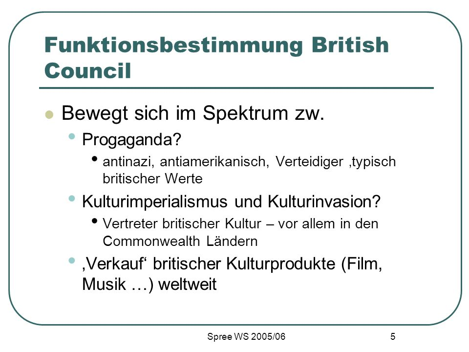 Funktionsbestimmung British Council