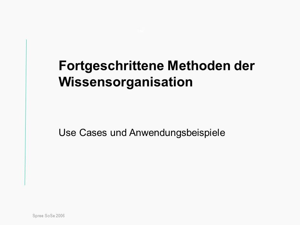 Fortgeschrittene Methoden der Wissensorganisation