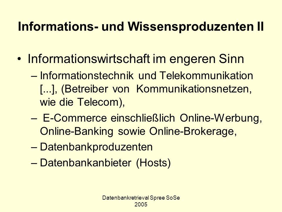 Informations- und Wissensproduzenten II