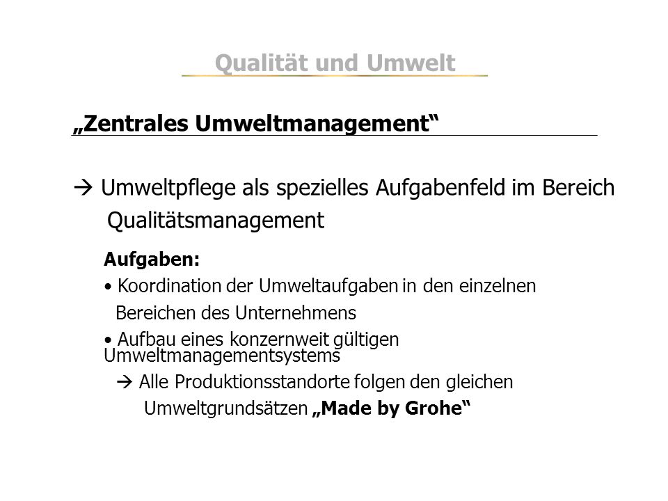"""Qualität und Umwelt """"Zentrales Umweltmanagement"""