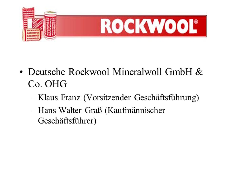 Deutsche Rockwool Mineralwoll GmbH & Co. OHG
