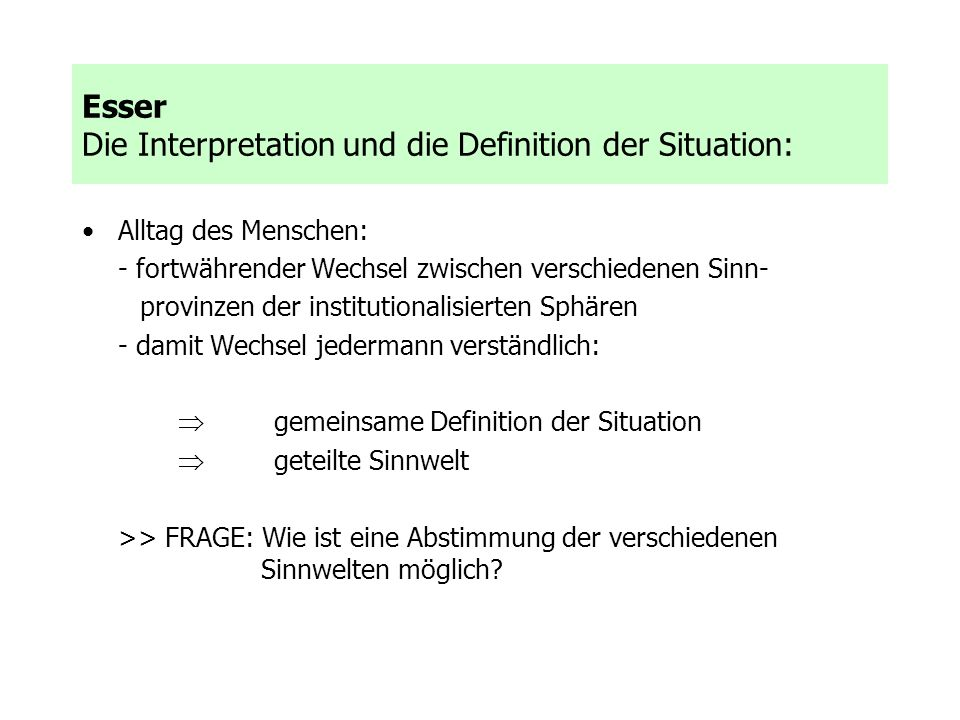 Esser Die Interpretation und die Definition der Situation: