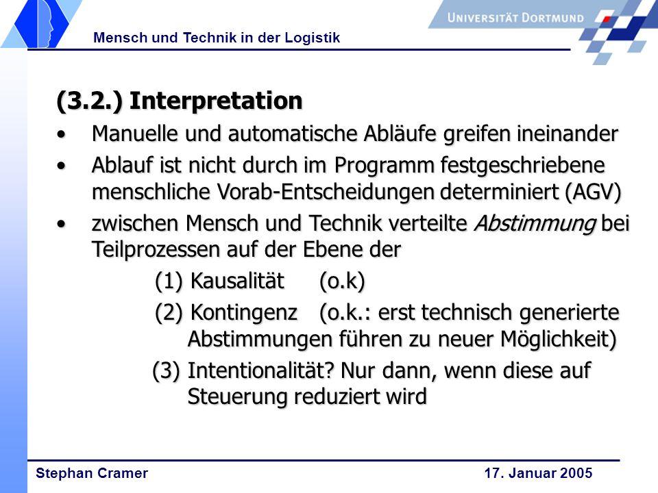 (3.2.) Interpretation Manuelle und automatische Abläufe greifen ineinander.