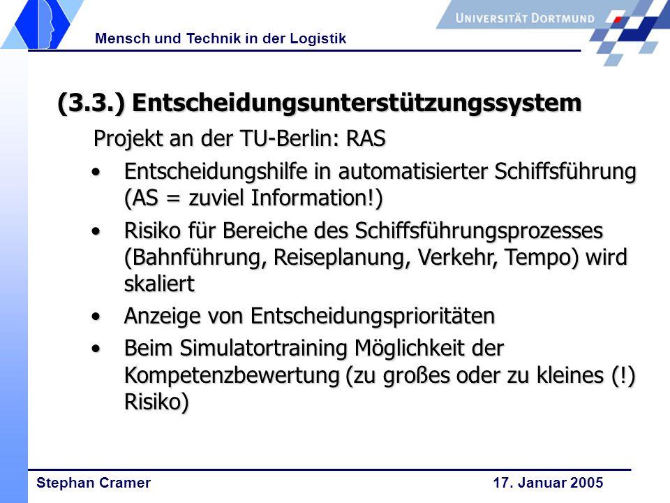 (3.3.) Entscheidungsunterstützungssystem Projekt an der TU-Berlin: RAS