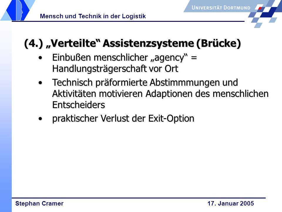 """(4.) """"Verteilte Assistenzsysteme (Brücke)"""
