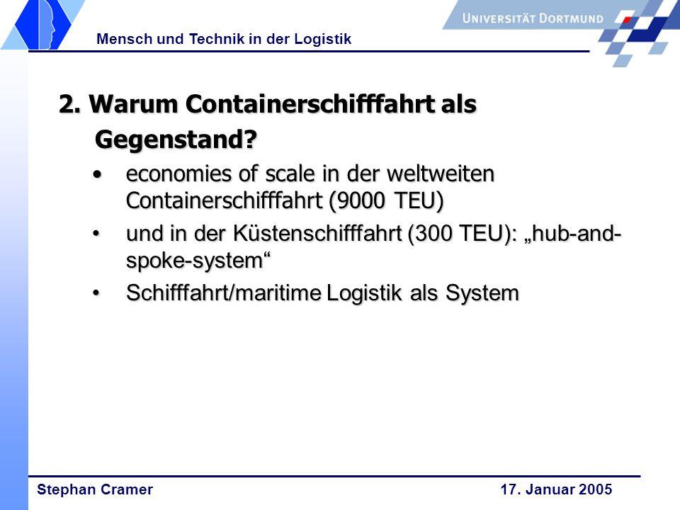 2. Warum Containerschifffahrt als Gegenstand