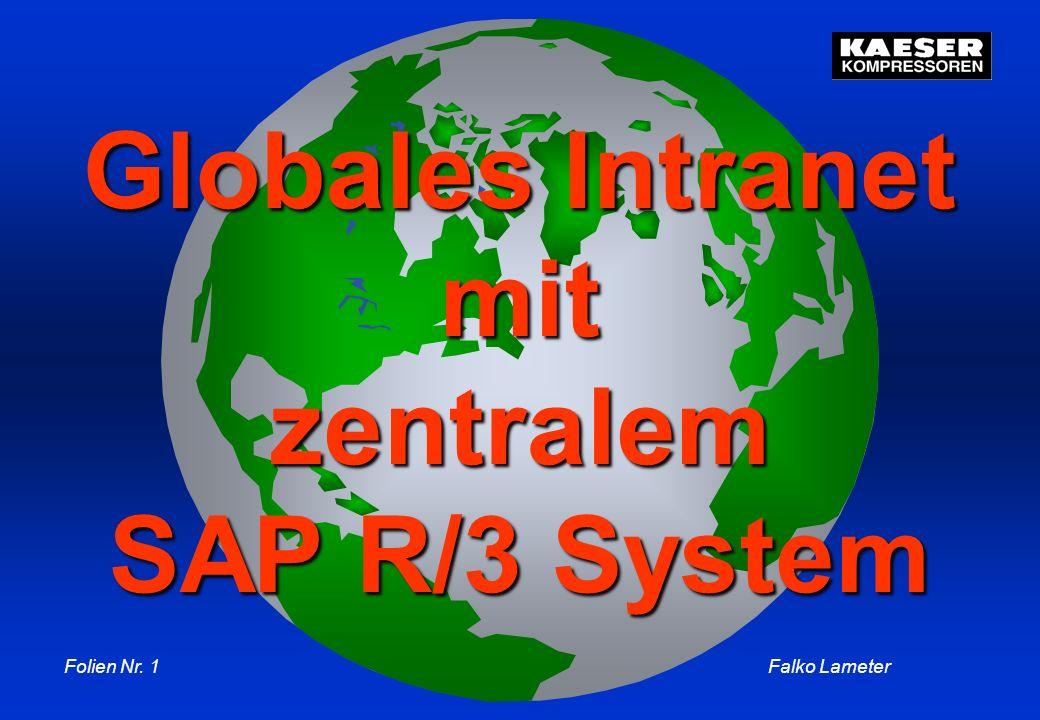 Globales Intranet mit zentralem SAP R/3 System
