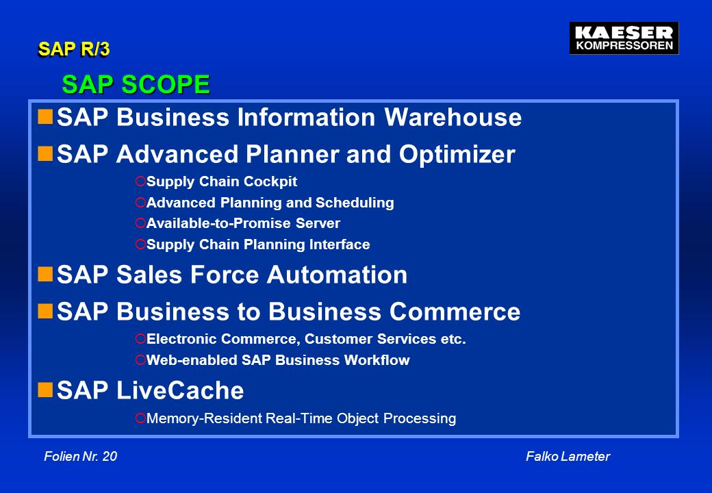 SAP Business Information Warehouse SAP Advanced Planner and Optimizer
