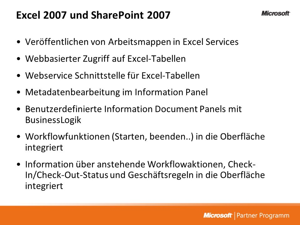 Excel 2007 und SharePoint 2007 Veröffentlichen von Arbeitsmappen in Excel Services. Webbasierter Zugriff auf Excel-Tabellen.