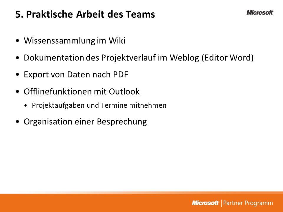 5. Praktische Arbeit des Teams