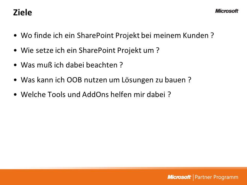Ziele Wo finde ich ein SharePoint Projekt bei meinem Kunden
