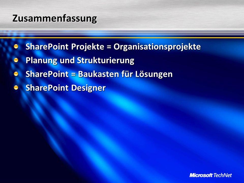 Zusammenfassung SharePoint Projekte = Organisationsprojekte