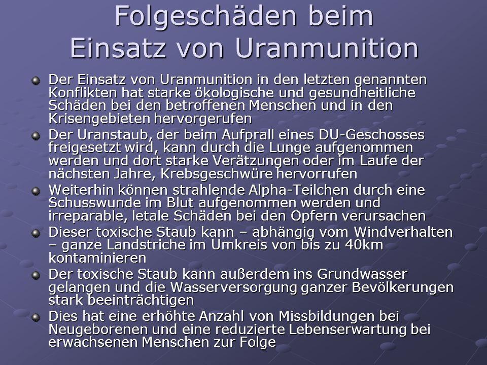 Folgeschäden beim Einsatz von Uranmunition