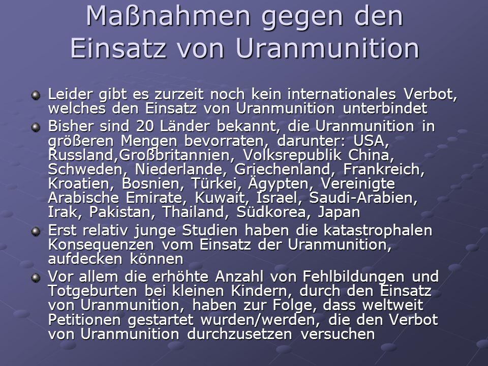 Maßnahmen gegen den Einsatz von Uranmunition