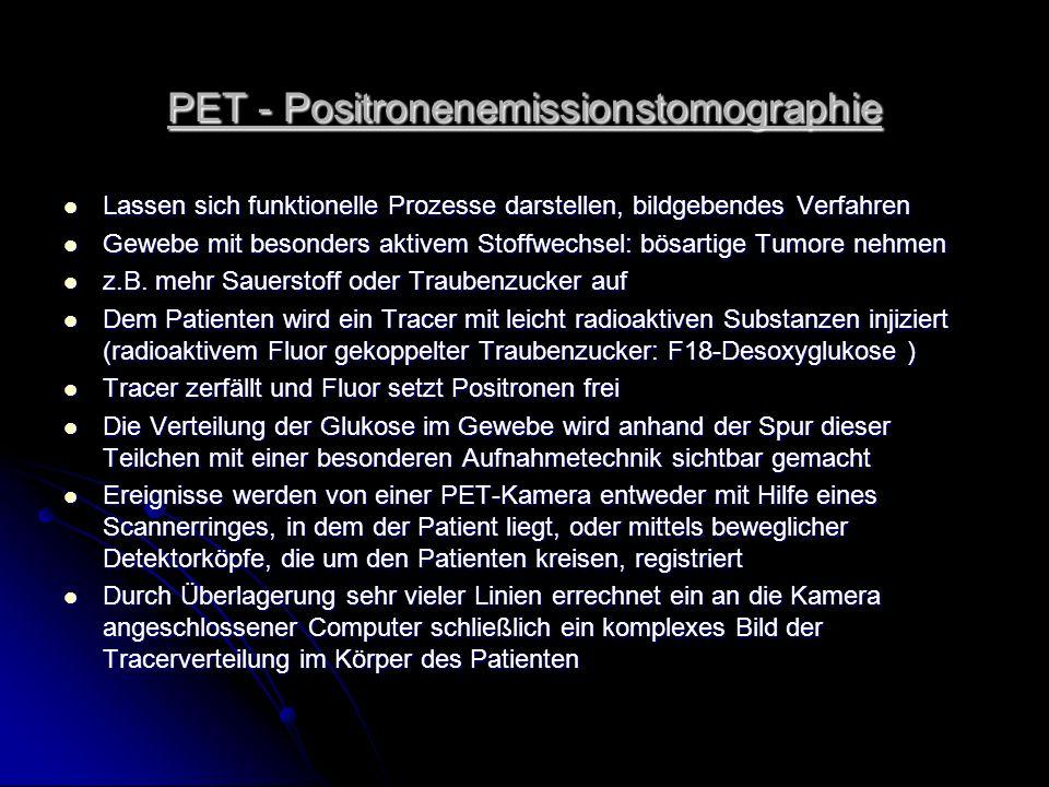PET - Positronenemissionstomographie