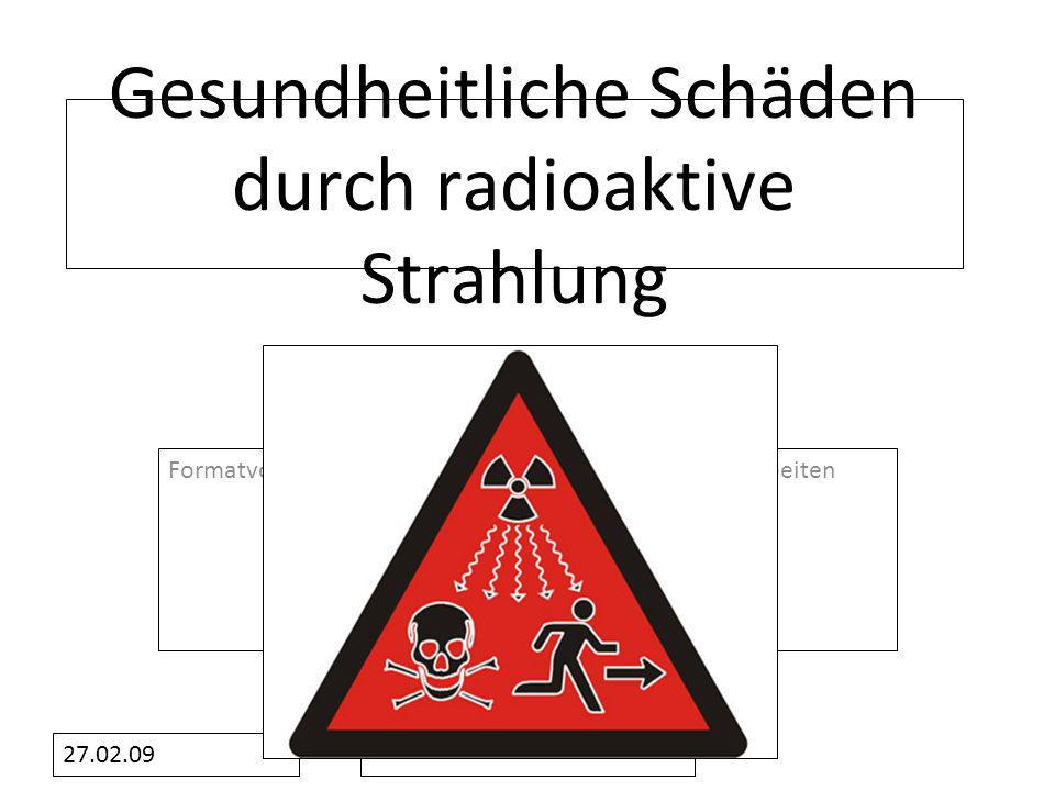 Gesundheitliche Schäden durch radioaktive Strahlung