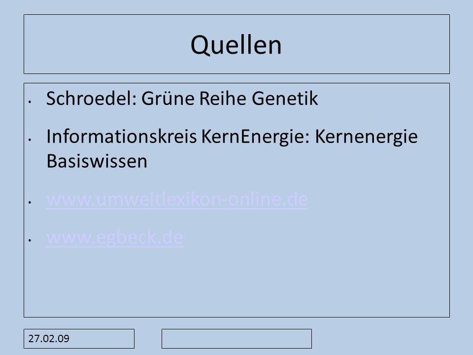 Quellen Schroedel: Grüne Reihe Genetik