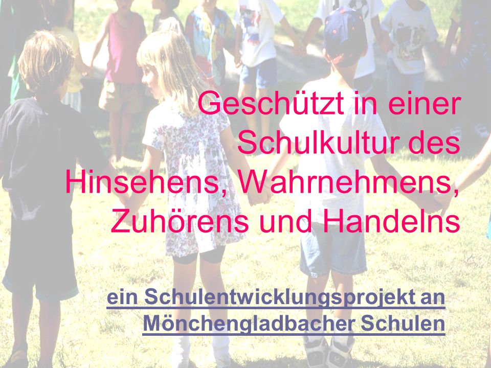 ein Schulentwicklungsprojekt an Mönchengladbacher Schulen