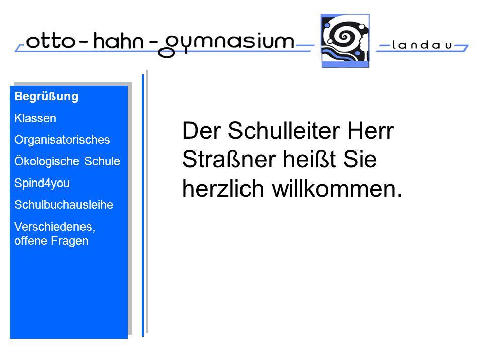 Der Schulleiter Herr Straßner heißt Sie herzlich willkommen.