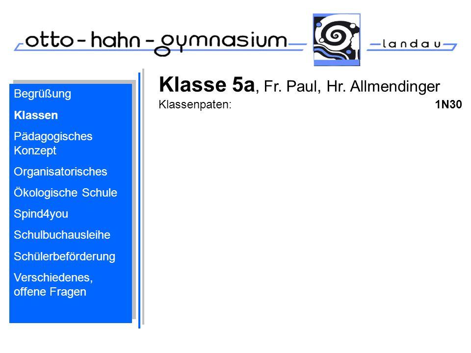 Klasse 5a, Fr. Paul, Hr. Allmendinger Klassenpaten: