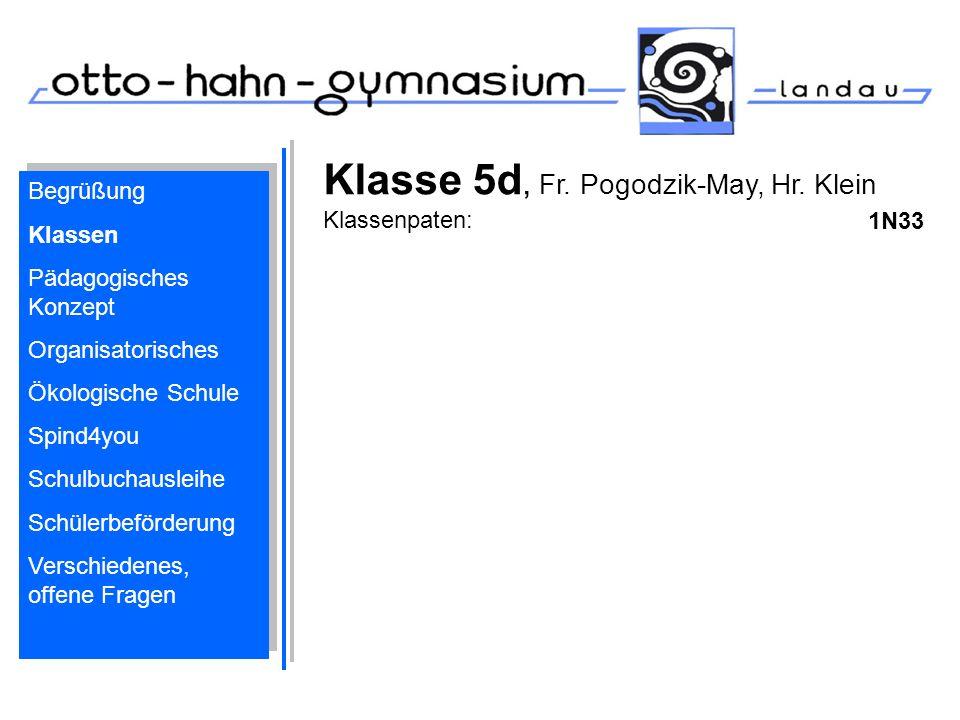 Klasse 5d, Fr. Pogodzik-May, Hr. Klein Klassenpaten:
