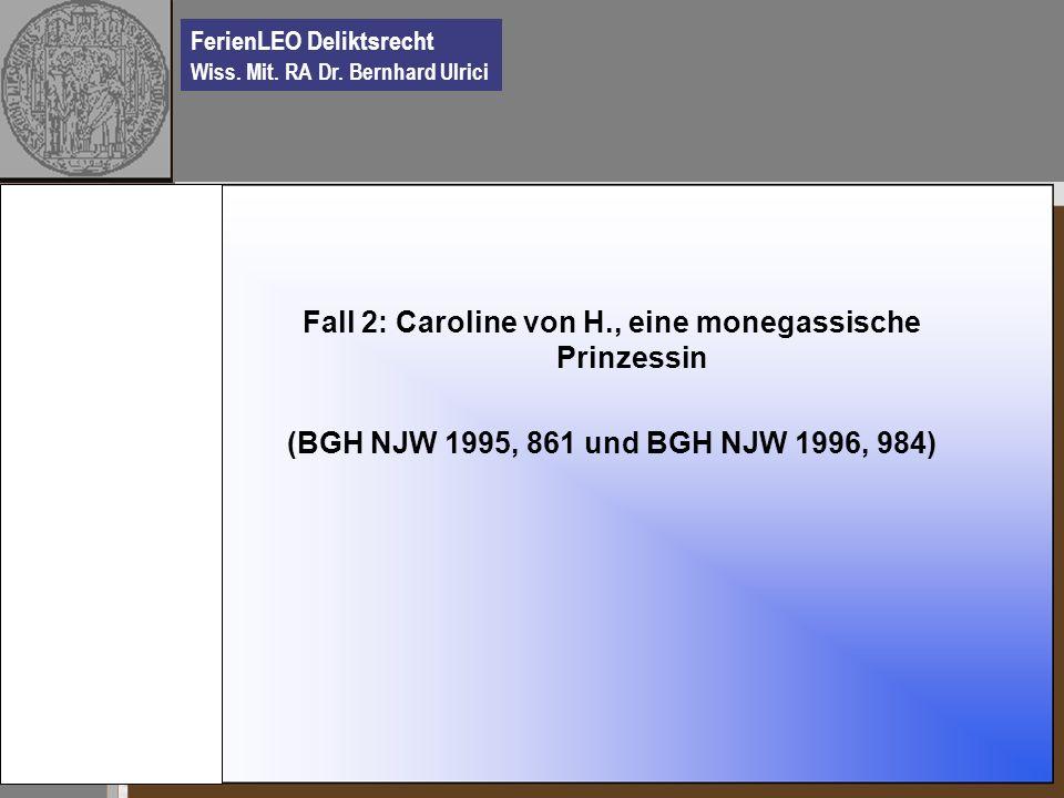 Fall 2: Caroline von H., eine monegassische Prinzessin