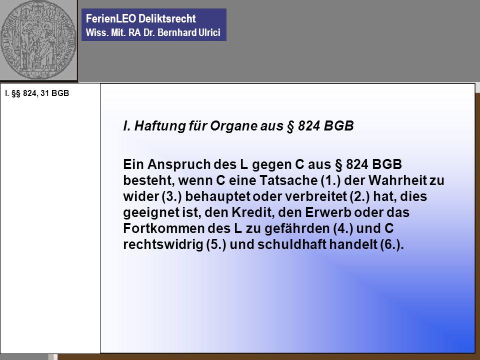 I. Haftung für Organe aus § 824 BGB