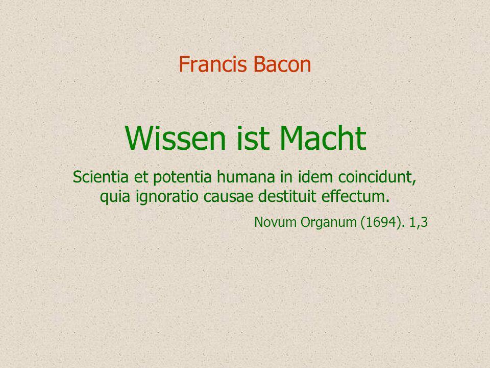 Wissen ist Macht Francis Bacon