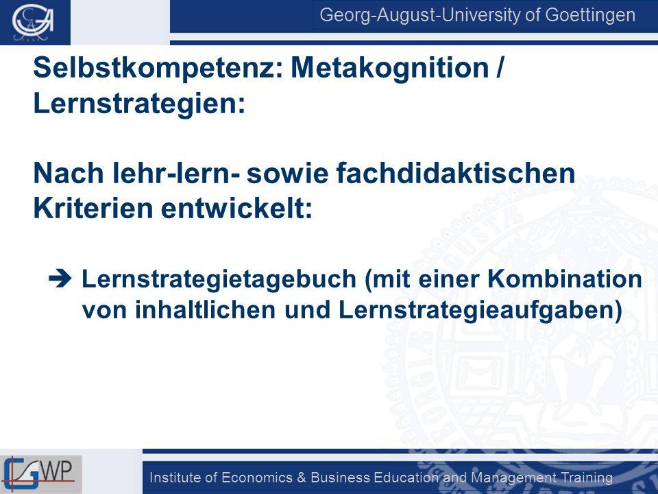 Selbstkompetenz: Metakognition / Lernstrategien: Nach lehr-lern- sowie fachdidaktischen Kriterien entwickelt: