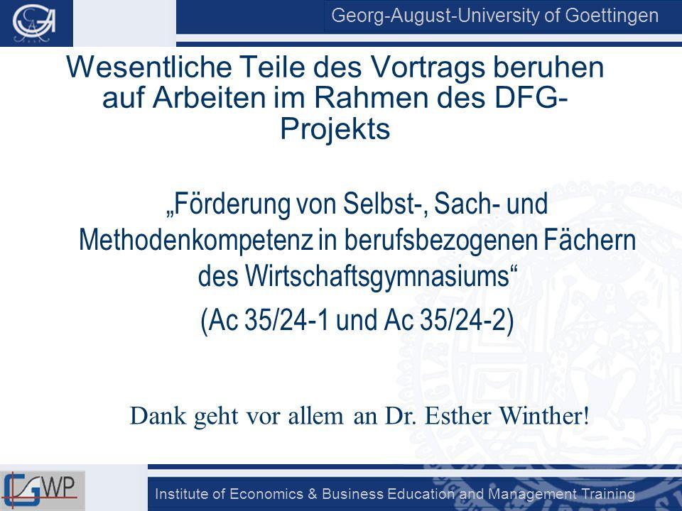 Dank geht vor allem an Dr. Esther Winther!