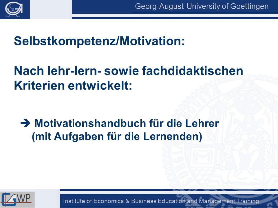 Selbstkompetenz/Motivation: Nach lehr-lern- sowie fachdidaktischen Kriterien entwickelt: