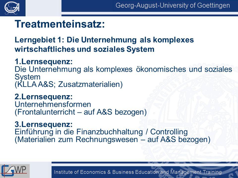 Treatmenteinsatz: Lerngebiet 1: Die Unternehmung als komplexes wirtschaftliches und soziales System.
