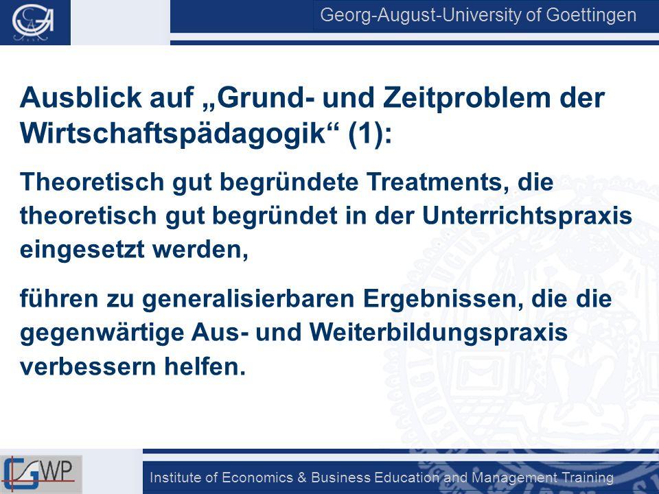 """Ausblick auf """"Grund- und Zeitproblem der Wirtschaftspädagogik (1):"""