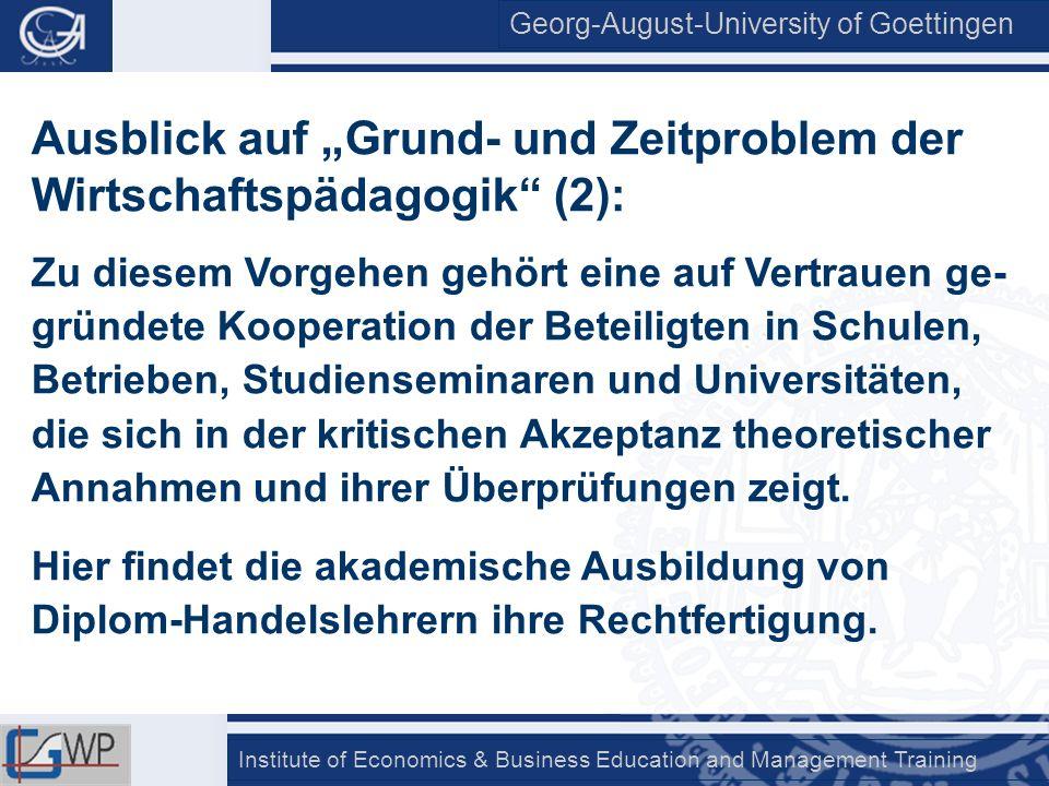 """Ausblick auf """"Grund- und Zeitproblem der Wirtschaftspädagogik (2):"""